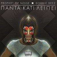 Prophet Of Noise – Panta Kati Leipei
