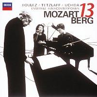 Mitsuko Uchida, Christian Tetzlaff, Ensemble Intercontemporain, Pierre Boulez – Mozart: Gran Partita / Berg: Kammerkonzert