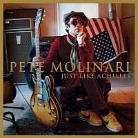 Pete Molinari – Just Like Achilles