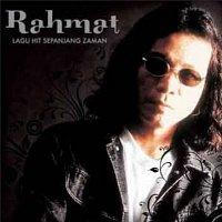 Rahmat – Lagu Hit Sepanjang Zaman