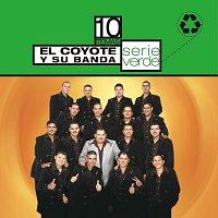 El Coyote Y Su Banda Tierra Santa – Serie Verde- El Coyote Y Su Banda Tierra Santa