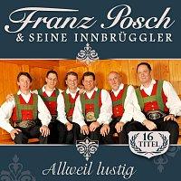 Franz Posch & seine Innbruggler – Allweil lustig