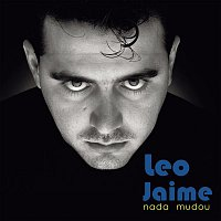 Leo Jaime – Nada Mudou (Box) [Remasterizado]