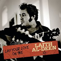 Laith Al-Deen – Lay Your Love On Me