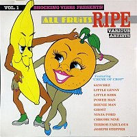 Various Artists.. – All Fruits Ripe Vol. 1