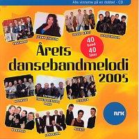 Různí interpreti – Arets dansebandmelodi 2005