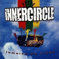 Inner Circle – Jamaika Me Crazy