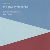 London Mozart Players, Jane Glover – Mozart: The Great Symphonies