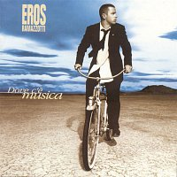 Eros Ramazzotti – Dove c'e musica