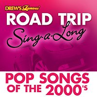The Hit Crew – Drew's Famous Road Trip Sing-A-Long: Pop Songs Of The 2000's