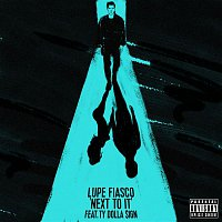 Lupe Fiasco – Next To It (feat. Ty Dolla $ign)