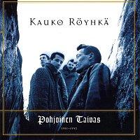 Kauko Royhka – Pohjoinen Taivas 1991-1993