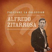 Alfredo Zitarrosa – Folclore - La Colección - Alfredo Zitarrosa