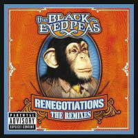 The Black Eyed Peas – Renegotiations: The Remixes