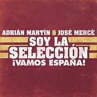 Adrián, José Mercé – Soy la Selección