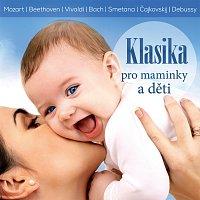 Různí interpreti – Klasika pro maminky a děti CD
