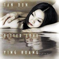 Tan Dun, Ying Huang, Steven Osgood, Linqiang Xu – Bitter Love (1998) from  Peony Pavilion