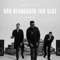 Daniel Adams-Ray – Dar regnbagen tar slut [RMH Remix]