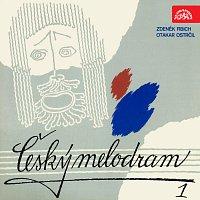 Zdeněk Fibich, Otakar Ostrčil, různí interpreti – Český melodram 1