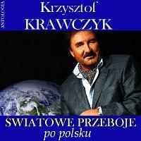 Krzysztof Krawczyk – Swiatowe przeboje po polsku (Krzysztof Krawczyk Antologia)