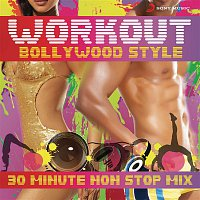 Various  Artists – Workout Bollywood Style: 30 Mins Non Stop Mix
