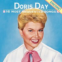 Doris Day – 16 Most Requested Songs - Encore!
