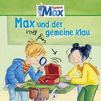 Max – 03: Max und der voll fies gemeine Klau