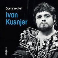 Ivan Kusnjer – Operní recitál