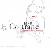 John Coltrane – Coltrane For Lovers