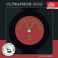 Ultraphon duo – Historie psaná šelakem - Ultraphon duo II: Ztracené mládí