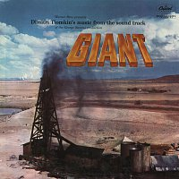 Dimitri Tiomkin – Giant [Music From The Soundtrack Of The George Stevens Production]