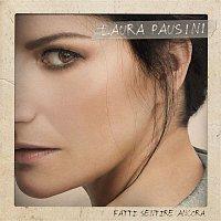 Laura Pausini – Fatti sentire ancora
