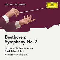 Berliner Philharmoniker, Carl Schuricht – Beethoven: Symphony No. 7 in A Major, Op. 92