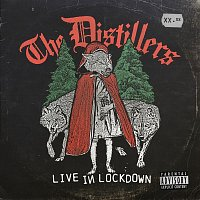 The Distillers – Live In Lockdown
