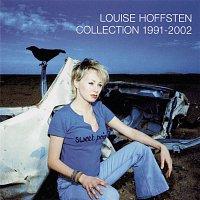 Louise Hoffsten – Collection 1991 - 2002