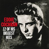 Eddie Cochran – 12 Of His Biggest Hits
