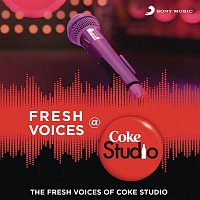 Adi, Suhail, Tarun Balani, Gaurav Balani, Suhail Yusuf Khan – Fresh Voices @ Coke Studio India