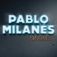 Pablo Milanés – Singles