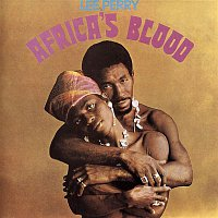 "Lee ""Scratch"" Perry – Africa's Blood"
