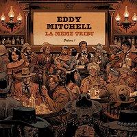 Eddy Mitchell – La meme tribu [Vol. 1]