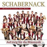 SCHABERNACK – Auf ewig fur die Blasmusik