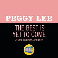 Peggy Lee – The Best Is Yet To Come [Live On The Ed Sullivan Show, December 9, 1962]