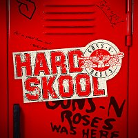 Guns N' Roses – Hard Skool