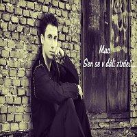 MAC – Sen se v dáli ztrácí (Single)