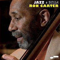 Ron Carter – Jazz & Bossa
