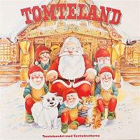 Tomtebandet med Tomteknattarna & Michael B. Tretow – Tomteland