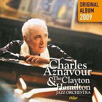 Charles Aznavour, The Clayton-Hamilton Jazz Orchestra – Charles Aznavour & The Clayton-Hamilton Jazz Orchestra