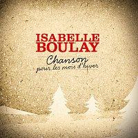Isabelle Boulay – Chanson Pour Les Mois D'Hiver