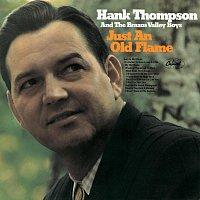 Hank Thompson – Just An Old Flame