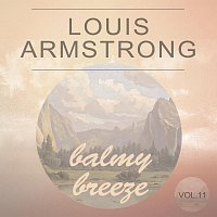 Louis Armstrong, His Orchestra – Balmy Breeze Vol. 11